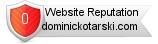 Dominickotarski.com website reputation
