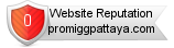 Promiggpattaya.com website reputation