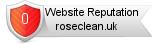 Roseclean.uk website reputation