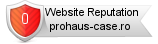 Prohaus-case.ro website reputation